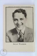 Old Trading Card/ Chromo Topic/ Theme Cinema/ Movie - Spanish Chocolate Advertising  - Actor: Bryant Washburn - Otros