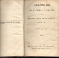 DICCIONARIO DE MEDICINA Y CIRUGIA O BIBLIOTECA MANUAL MEDICO-QUIRURGICA  ALBERTO BALLANO TOMO QUINTO  AÑO 1817 - Dictionnaires, Encyclopédie