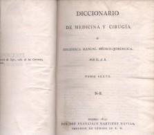 DICCIONARIO DE MEDICINA Y CIRUGIA O BIBLIOTECA MANUAL MEDICO-QUIRURGICA ALBERTO BALLANO TOMO SEXTO  AÑO 1817 - Dictionaries, Encylopedia