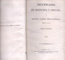 DICCIONARIO DE MEDICINA Y CIRUGIA O BIBLIOTECA MANUAL MEDICO-QUIRURGICA ALBERTO BALLANO TOMO PRIMERO  AÑO 1815 - Dictionnaires, Encyclopédie