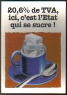 """Carte Postale édition """"Carte à Pub"""" - 20,6% De TVA, Ici, C'est L'Etat Qui Se Sucre ! (tasse à Café) - Advertising"""