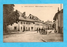Boëge. - Hôtel De Savoie Et Route De Genève. - Boëge