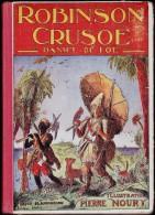 Daniel De Foë - Robinson Crusoé - Ernest Flammarion, éditeur Paris - (  1955 ) -  Illustrations Pierre Noury . - Bücher, Zeitschriften, Comics