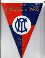 FANION * TISSU * 20éme 6 HEURES DE PARIS * YMCF ( YACHT MOTEUR CLUB DE FRANCE ) * 27.5 X 22 Cm - Reclame