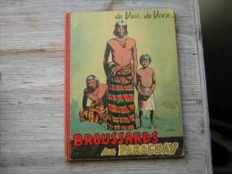 DU VRAI  DU VECU  BROUSSARDS AU PARAGUAY    SUPPLEMENT A LA REVUE MENSUEL DES PETITES ANNALES  RELIURE EDITEUR 1955 ??