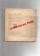 87 - SAINT JUNIEN- JEROME ET JEAN THARAUD - RENDEZ VOUS ESPAGNOLS- EPREUVE ORIGINALE TIRAGE GRAND PAPIER-1925  RARE - Limousin