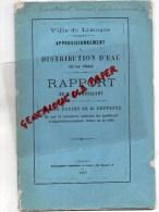 87 - LIMOGES - APPROVISIONNEMENT ET DISTRIBUTION D' EAU -RAPPORT M. CHAMBRELENT-LEYGONIE-BARDINET AVOCAT- 1869 - Limousin