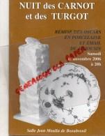 87 - LIMOGES - NUIT DES CARNOT ET TURGOT- REMISE OSCARS EN PORCELAINE EMAIL DU LIMOUSIN-2006 - Limousin
