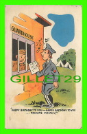 COMICS - HUMOUR - GUARDHOUSE - HAPPY BIRTHDAY TO YOU... PRIVATE MOIPHY ! - TRAVEL IN 1943 - MANSON NEWS CO - - Bandes Dessinées