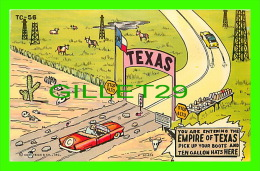 COMICS - HUMOUR - YOU ARE ENTERING THE EMPIRE OF TEXAS - TRAVEL IN 1963 - CURTEICHCOLOR - - Bandes Dessinées