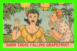 COMICS - HUMOUR - DARN THOSE FALLING GRAPEFRUIT ! - TRAVEL IN 1953 - TROPICAL FLORIDA COMICS - - Bandes Dessinées