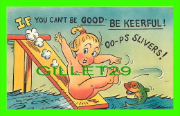 COMICS - HUMOUR - IF YOU CAN'T BE GOOD - BE KEERFUL ! OO-PS SLIVERS ! - TRAVEL IN 1956 - COLOURPICTURE - - Bandes Dessinées