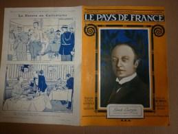1918 LPDF:Pompelle;Mystère-canon--->PARIS;Nieuport;Bras ;MONASTIR; Les GARIBALDIENS à Chemise Rouge Montent En Ligne - Revues & Journaux