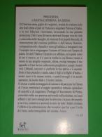 Paco n� 213 - S.CATERINA da SIENA  -  santino