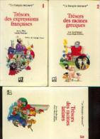 Collection « Le Français Retrouvé » - 3 Volumes : 1. « Trésors Des Expressions Françaises » WEIL, S. & RAMEAU, L. ---> - Dictionnaires