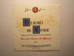 Etiquette De Vin - BEAUMES De VENISE Cru Des Cotes Du Rhône 2007 Mis En Bouteille A La Propriété. BALMA VENITIA - Côtes Du Rhône