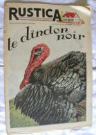 Revue RUSTICA N° 42 -15 Oct.1950 - Le DINDON NOIR - Course Tracteurs Les Meilleurs Fruits Tulipe Jacynthe - Journaux - Quotidiens