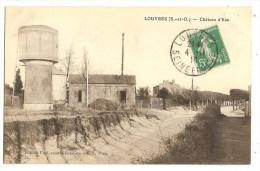 CPA 95 LOUVRES Château D´eau - Louvres