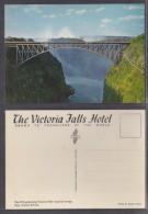 Rhodesia: Victoria Falls Road / Rail Bridge, Vaictoria Falls Hotel / Rhodesia Railways, Unused - Zimbabwe