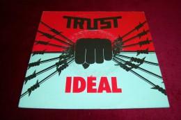 TRUST  °°  IDEAL - Hard Rock & Metal