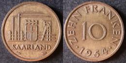 SARRE  10 Franken Ou Franc Sarrois 1954   SARRELAND Protectorat / Zone D´occupation Française En Allemagne   Port Offert - Colonies