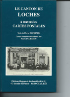 """Beau  Livre :    """" LE  CANTON  De  LOCHES  à   Travers  Les  CARTES  POSTALES """" -  Edition 1991 - - Zonder Classificatie"""