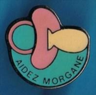PIN�S //  . AIDEZ MORGANE