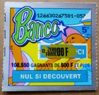 BANCO - FDJ FRANCAISE DES JEUX - SERIE 12663 - Billets De Loterie