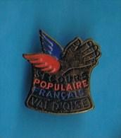 PIN�S //  . SECOURS POPULAIRE FRANCAIS VAL D�OISE