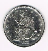 ¨UNITED STATES OF AMERICA  TRADE  DOLLAR  1871  ( COPY ) - Elongated Coins