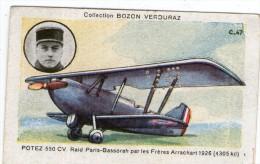 X07 / Chromo Bozon-Verduraz AVIATION 7.6x4.8cm SERIE C.47 AVION POTEZ ... ( VOIR PHOTO ) - Trade Cards