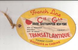 Bagages De Cabine Paquebot  French Line Havre Southampton New York Tourist Class Croisière Etiquette Bateau Transport - Unclassified