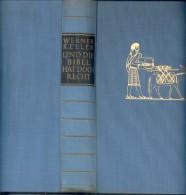 Und Die Bibel Hat Doch Recht; Forscher Beweisen Die Historische Wahrheit.. Düsseldorf, Econ-Verlag, 1956. 448p., B/w Tex - Bücher, Zeitschriften, Comics