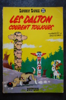 BD LUCKY LUKE - 23 - Les Dalton Courent Toujours - EM - Rééd. 1967 - Lucky Luke