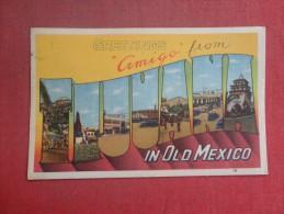 Mexico  Greetings Amigo from Tijuana ref 1513