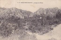 83 / LA ROQUEBRUSSANNE / GORGES DE L ORRIS - La Roquebrussanne