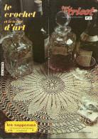 Le Crochet Et Le Tricot D´art 62 Les Napperons Au Crochet - Kunst