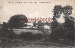 17 - Saint Jean D'angle   - Le Village De Saint Fort  - 2 Scans - Autres Communes