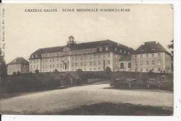 Chateau -Salins  Ecole Régionale D'Agriculture - Chateau Salins