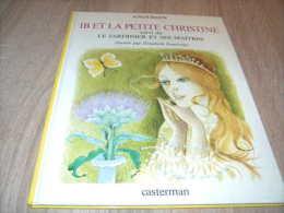 Elisabeth Ivanovsky : Ib Et La Petite Christine Superbe - Livres, BD, Revues