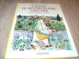 Elisabeth Ivanovsky : L'elexir Du Reverend Pere Gaucher Superbe - Livres, BD, Revues