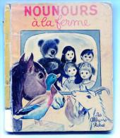 Bonne Nuit Les Petits Claude LAYDU Nounours à La Ferme 1967 - Livres, BD, Revues
