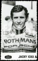 REAL PHOTO POSTCARD SIZE PORSCHE LE MANS RACING PILOT JACKY ICKX  CARTE POSTALE - Le Mans
