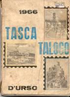 TASCATALOGO 1966 CATALOGO TASCABILE DEI FRANCOBOLLI D´ITALIA E DI TUTTI I PAESI ITALIANI TERZA EDIZIONE 1966 ALDO D´URSO - Italia