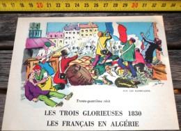 IMAGE TRES BELLE ILLUSTRATION COULEUR DE SIRIUS (TIMOUR) LES 3 GLORIEUSES 1830 LES FRANCAIS EN ALGERIE LES BARRICADES - Vieux Papiers