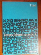 Unsere Muttersprache 4 - Livres Scolaires