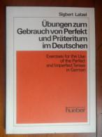 übungen Zum Gebrauch Von Perfekt Und Präteritum Im Deutschen / De 1982 - Schulbücher