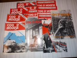 COQ D'AOUSSE - Journal Intime De La Wallonie- LES 12 NUMEROS  0 à 11 - PARUS De Avril 83 N°0  à été 85 N°11 - - Culture