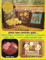 Toute La Broderie Tous Les Ouvrages 218 - Kunst