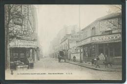 94 LA VARENNE ST- HILAIRE ( VAL DE MARNE)...RUE ST- HILAIRE. ANIMEE. ...ATTELAGE... BOUTIQUES....C1684 - Non Classés